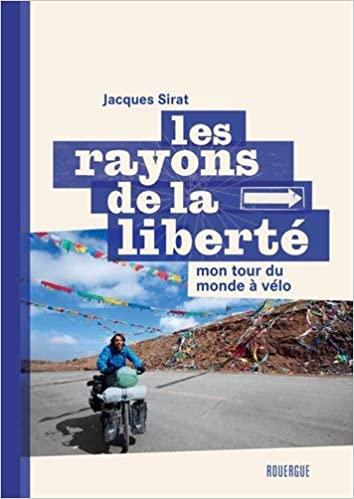 Livre cyclotourisme - Les rayons de la liberté