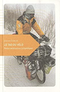 Livre cyclotourisme - Le Tao du velo