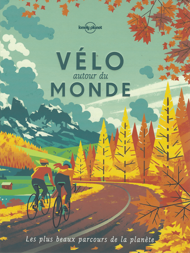 Livre cyclotourisme - Velo autour du monde