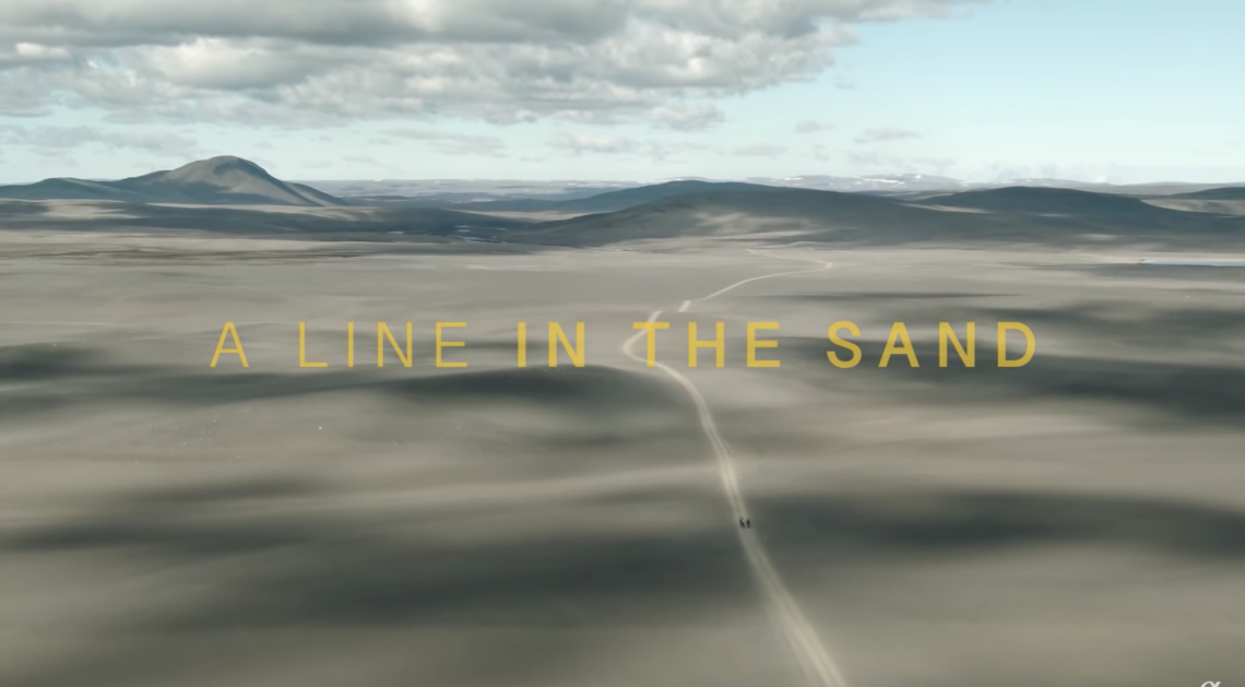 """A line in the sand"" – Le film"